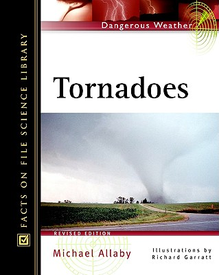 Image for Tornadoes (Facts on File Dangerous Weather Series)