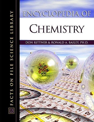 Image for Encyclopedia of Chemistry (Facts on File Science Dictionary)