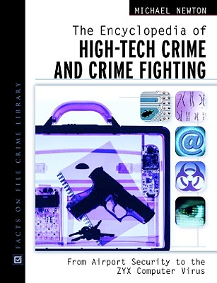 Image for The Encyclopedia of High-Tech Crime and Crime-Fighting (Facts on File Crime Library)
