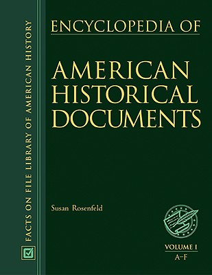 Image for Encyclopedia of American Historical Documents volumes 1-3 (Facts on File Library of American History)