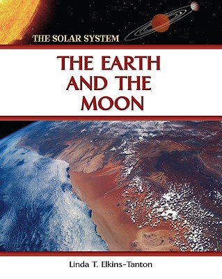 Image for The Earth and the Moon (The Solar System)