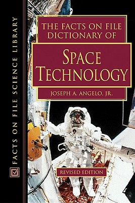 Image for The Facts on File Dictionary of Space Technology (Facts on File Science Dictionary)
