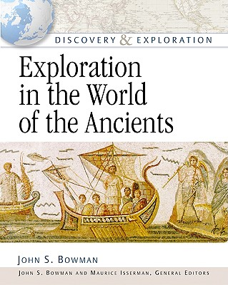 Image for Exploration in the World of the Ancients (Discovery and Exploration)