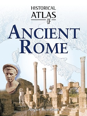 Image for Historical Atlas of Ancient Rome
