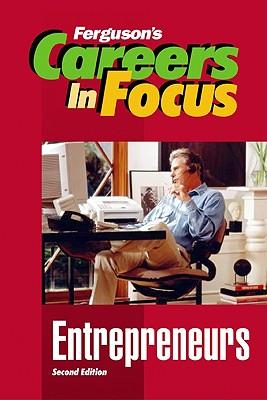 Image for Entrepreneurs (Careers in Focus)