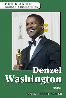 Image for Denzel Washington: Actor (Ferguson Career Biographies)