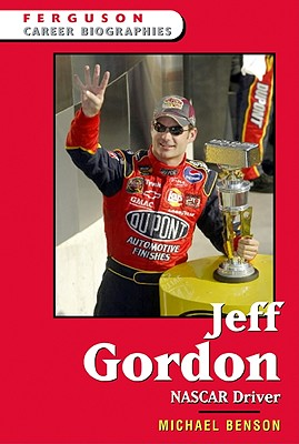 Image for Jeff Gordon: Nascar Driver (Ferguson Career Biographies)