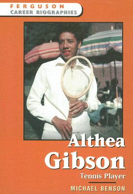 Image for Althea Gibson: Tennis Player (Ferguson Career Biographies)