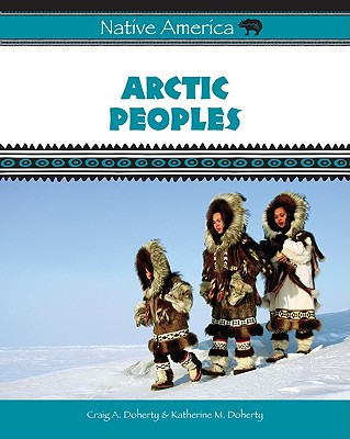 Image for Arctic Peoples (Native America)