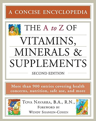 Image for The a to Z of Vitamins, Minerals And Supplements (A to Z Encyclopedias)