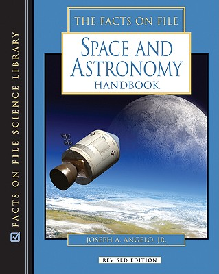 Image for The Facts On File Space and Astronomy Handbook (Science Handbook)