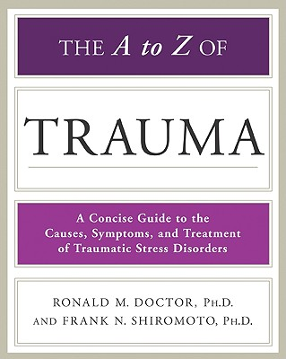 Image for The A to Z of Trauma (Library of Health and Living)