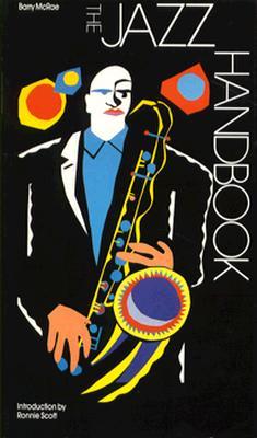 The Jazz Handbook (G. K. Hall Performing Arts Handbooks), McRae, Barry