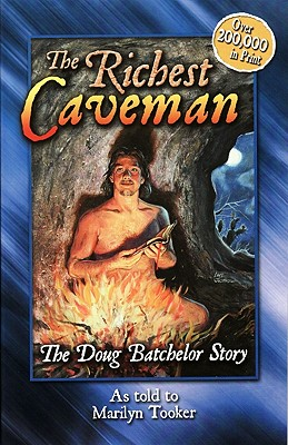 Image for The Doug Batchelor story: From caveman to Christian (Destiny book)