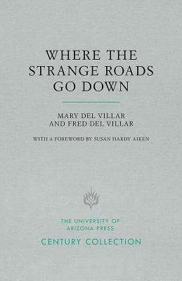 Image for Where the Strange Roads Go Down