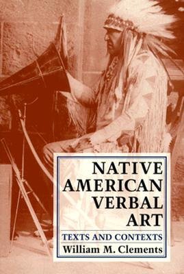 Image for Native American Verbal Art: Texts and Contexts