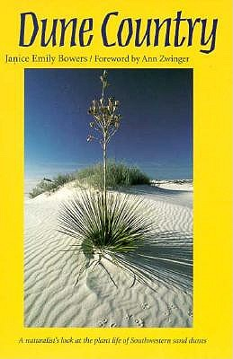 Image for Dune Country: A Naturalist's Look at the Plant Life of Southwestern Sand Dunes