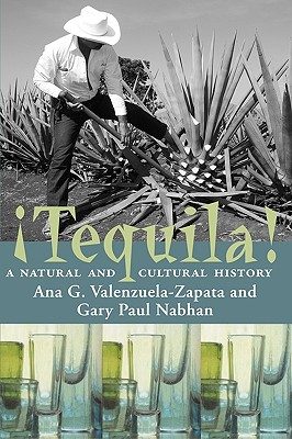 Image for TEQUILA! : A NATURAL AND CULTURAL HISTOR