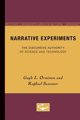 Image for Narrative Experiments: The Discursive Authority of Science and Technology