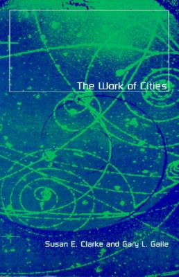 Image for Work Of Cities (Globalization and Community)
