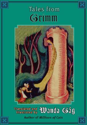 Tales from Grimm (Fesler-Lampert Minnesota Heritage), Wanda Gag