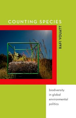 Image for Counting Species: Biodiversity in Global Environmental Politics