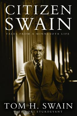 Image for Citizen Swain: Tales from a Minnesota Life