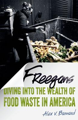 Image for Freegans: Diving into the Wealth of Food Waste in America