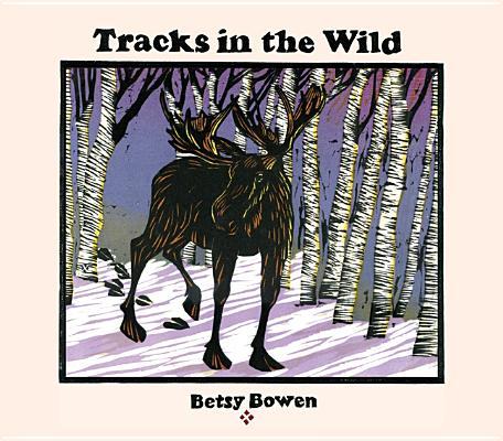 Image for Tracks in the Wild (Fesler-Lampert Minnesota Heritage)