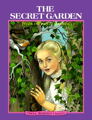 Image for The Secret Garden (Troll Illustrated Classics)