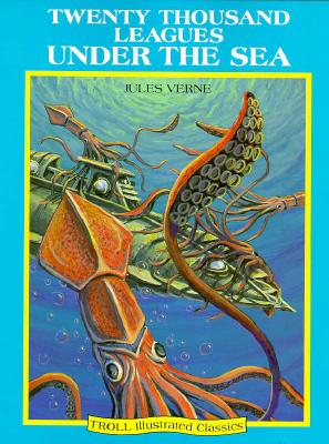 Image for 20,000 Leagues Under The Sea - Pbk (Ic) (Troll Illustrated Classics)