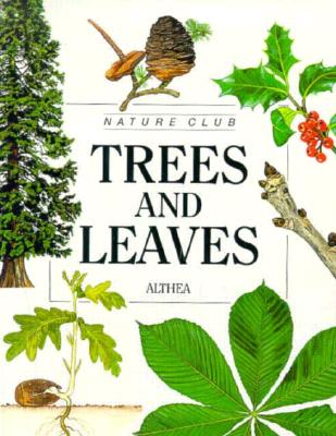 Trees & Leaves - Pbk (Nature Club), Althea