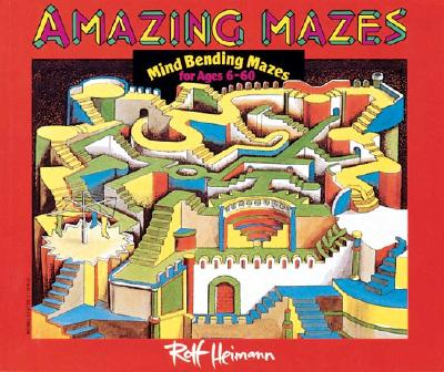 Image for Amazing Mazes: Mind Bending Mazes for Ages 6-60