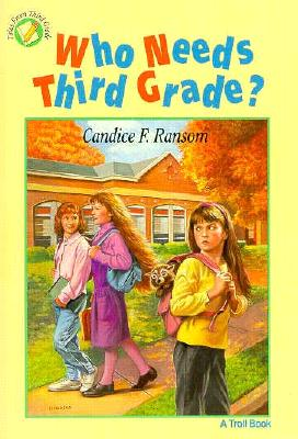 Image for Who Needs Third Grade - Pbk (Tales from Third Grade)
