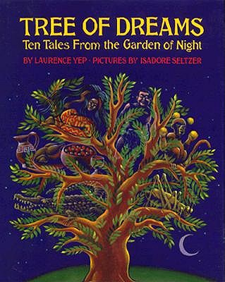 Image for Tree of Dreams: Ten Tales from the Garden of Night