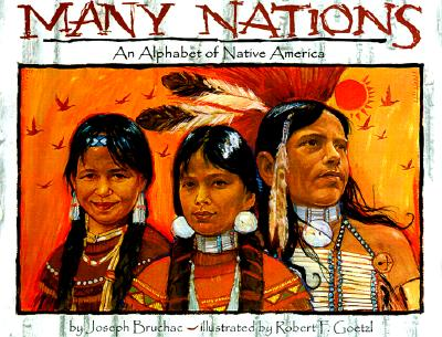 Image for MANY NATIONS AN ALPHABET OF NATIVE AMERICA