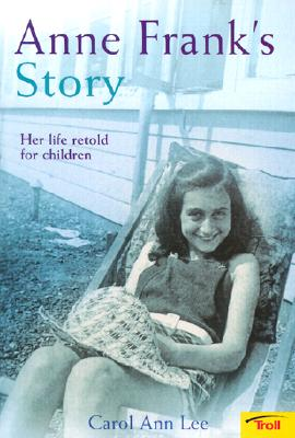 Image for Anne Frank's Story: Her Life Retold for Children
