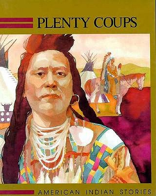 Image for Plenty-Coups (Raintree Native American Stories)