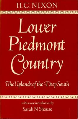 Image for Lower Piedmont Country: The Uplands of the Deep South