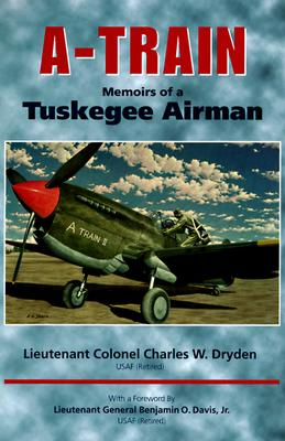 Image for A-Train: Memoirs of a Tuskegee Airman