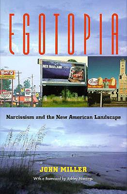 Image for Egotopia: Narcissism and the New American Landscape