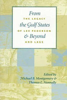 Image for From the Gulf States and Beyond: The Legacy Lee Pederson and LAGS
