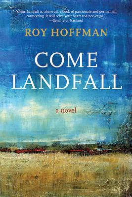 Image for Come Landfall: A Novel