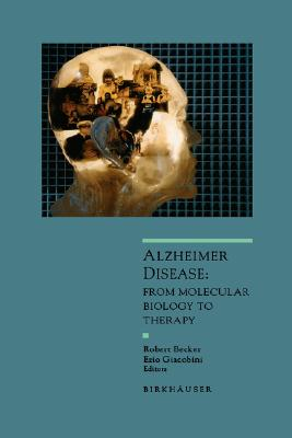 Image for Alzheimer Disease: From Molecular Biology to Theraphy (Advances in Alzheimer Disease Therapy)