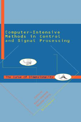 Image for Computer Intensive Methods in Control and Signal Processing: The Curse of Dimensionality