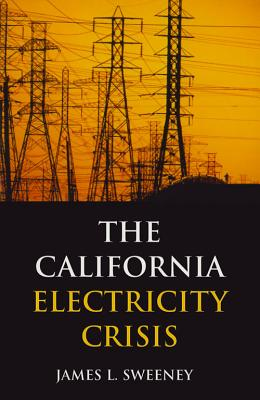 Image for The California Electricity Crisis (Hoover Institution Press Publication)