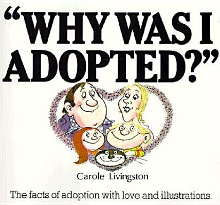 Image for Why Was I Adopted?