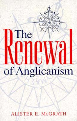 Image for The Renewal of Anglicanism