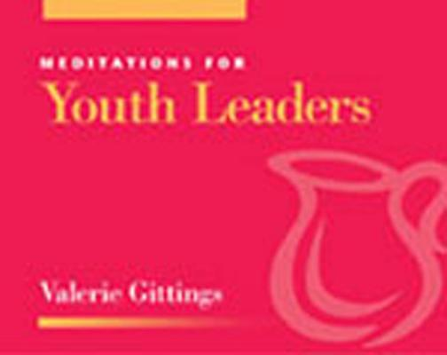 Image for Meditations for Youth Leaders (Faithful Servant)