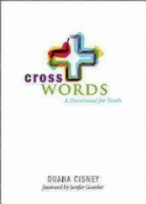 Cross Words: A Devotional for Youth, Cisney, Duana